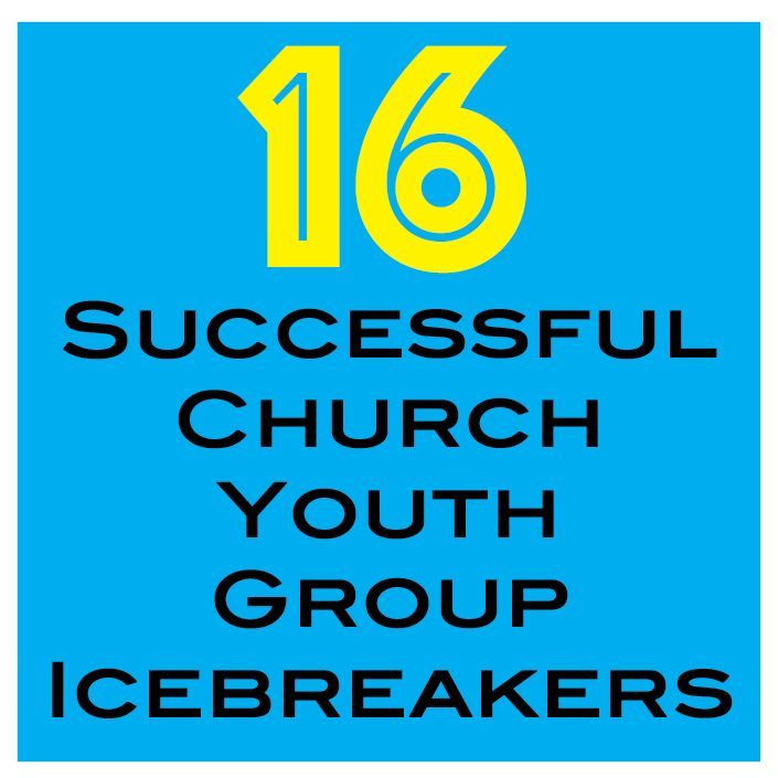 16 Fun Successful Church Youth Group Icebreaker Games