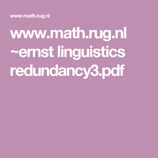 www.math.rug.nl ~ernst linguistics redundancy3.pdf