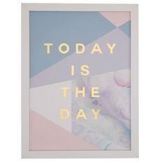 Living & Co Framed Art Today Is The Day - Foil 30cm x 40cm x 2cm