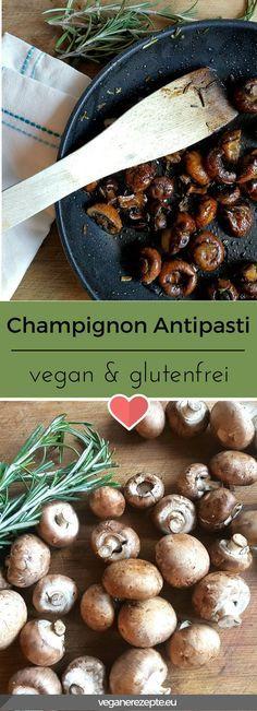 Champignon Antipasti ist einfach so lecker. Ideal als Beilage, als vegane Tapas, oder für Parties. #vegan #vegetarisch #glutenfrei #antipasti #champignons #rezepte #rezept #veganfood #recipe
