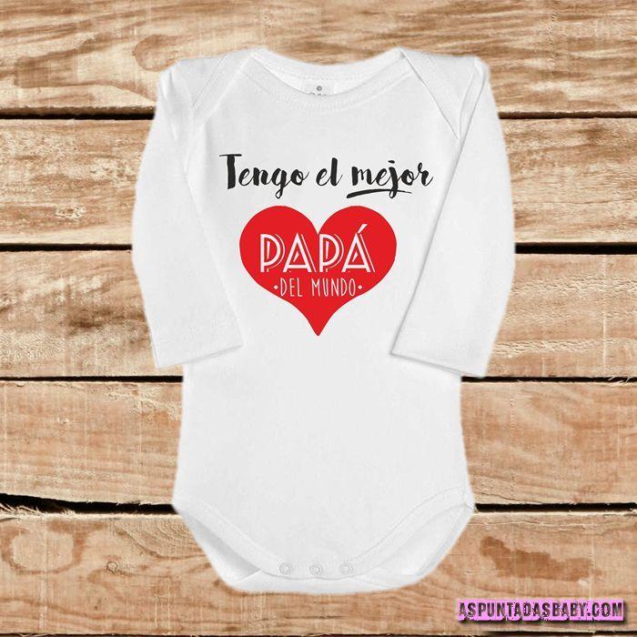 Body bebé mod. Tengo el mejor Papá