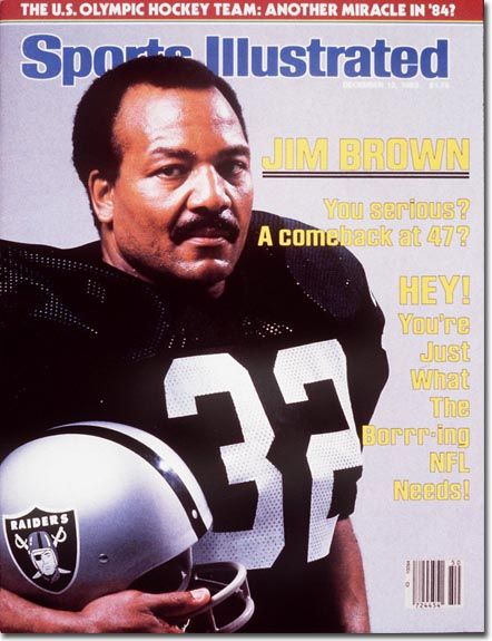Jim Brown: The 47- Year Old Oakland, excuse me, Los Angeles Raider (1983)