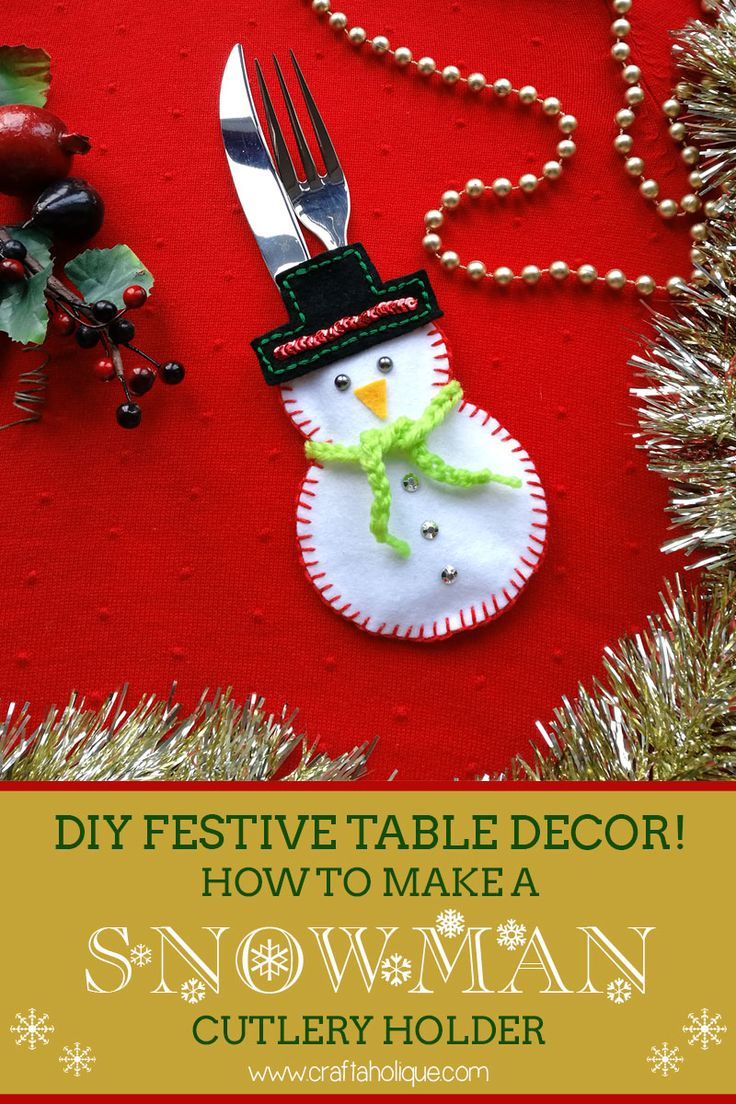 Looking for a creative way to dress your festive table? Take a look at this Christmas craft idea - how to make a cute snowman cutlery holder from felt.