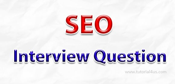 SEO Interview QuestionsSEO is mainly used for increase traffic on any website, this task is perform by using two way first is on-page seo and other is off-page seo. Seo is very useful for new website.