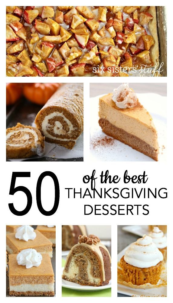 50 of the Best Thanksgiving Desserts on SixSistersStuff.com #dessert #thanksgiving