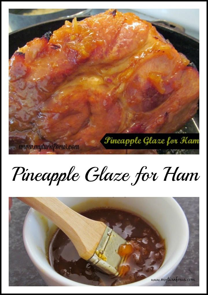 Pineapple Glaze is an easy homemade glaze for ham, chicken or pork. http://www.myturnforus.com/2014/12/pineapple-glaze.html