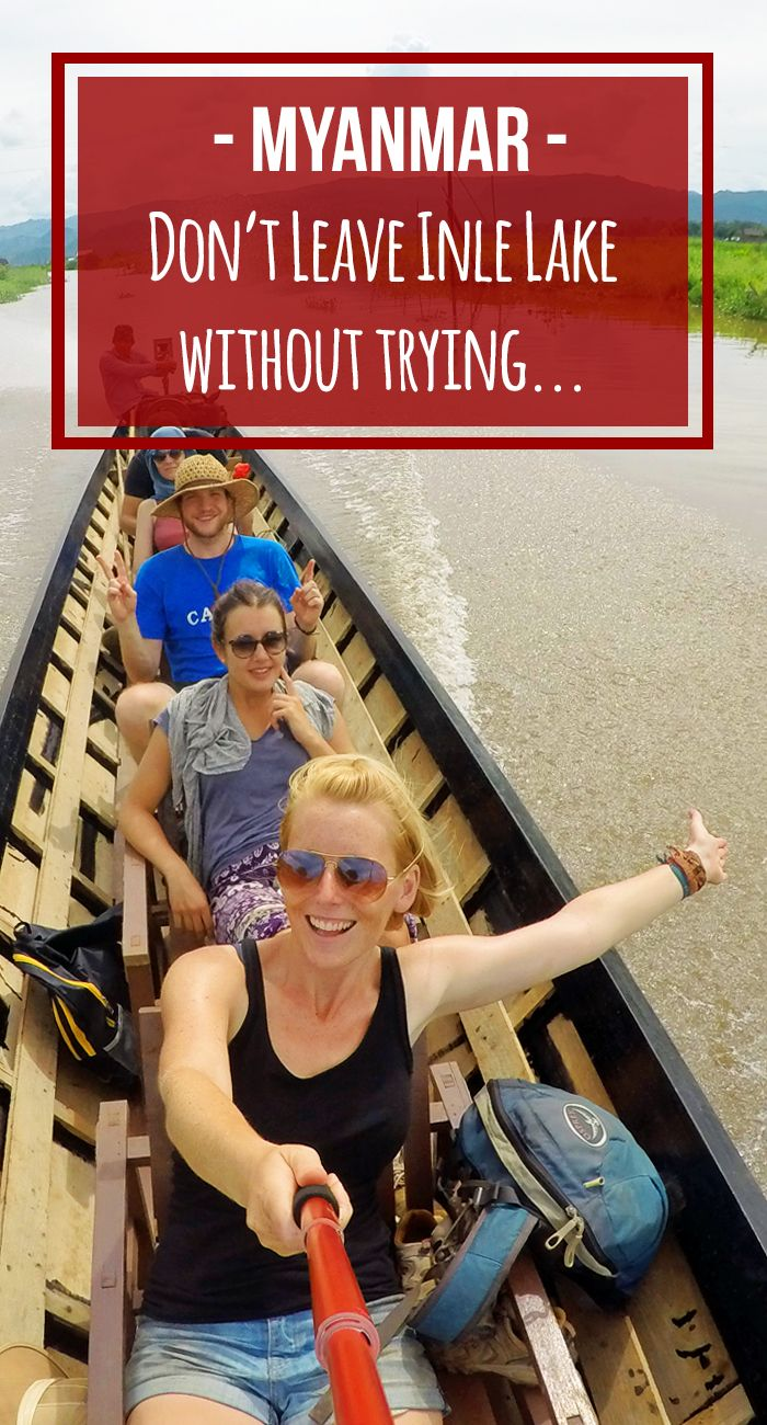 Top 10 Things to do in Inle lake. A guide to the vineyards, floating villages, fishermen, cave, massage and more in this Myanmar Burma Guide | Globemad Blog