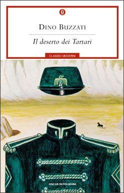 Dino Buzzati - Il deserto dei Tartari