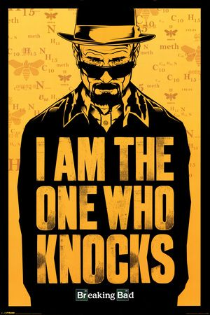 Breaking Bad - I am the one who knocks Poster at AllPosters.com