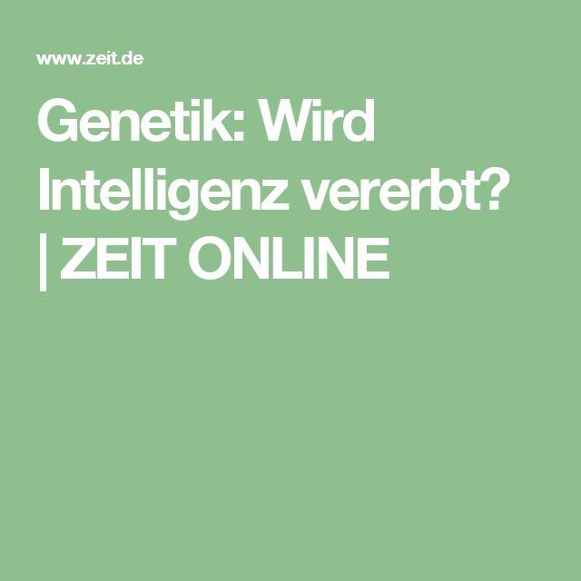 Genetik: Wird Intelligenz vererbt?  ZEIT ONLINE