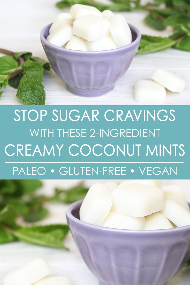 Sugar cravings? These creamy #coconut mints help stop them by 1) curbing appetite and 2) keeping you satiated with healthy fats. Plus they're only 2-ingredients, and the healthy recipe is #paleo, #gluten-free, and #vegan. The yummiest way to stop #sugar cravings!