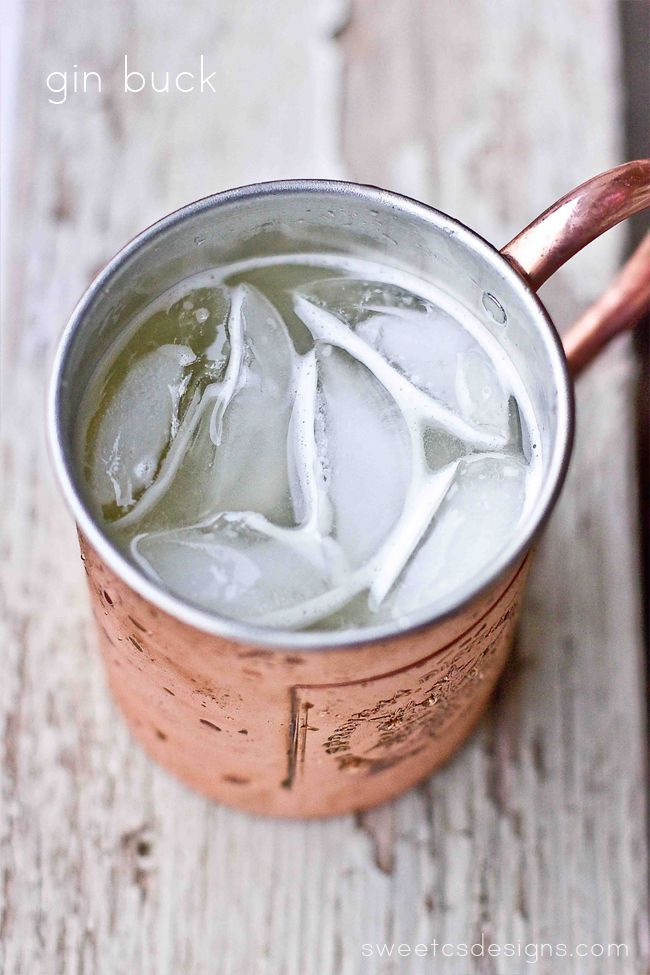 gin buck- this twist on the moscow mule is delicious and perfect for summer!
