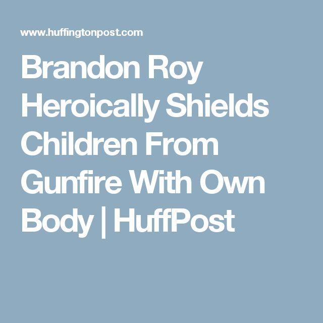 Brandon Roy Heroically Shields Children From Gunfire With Own Body | HuffPost