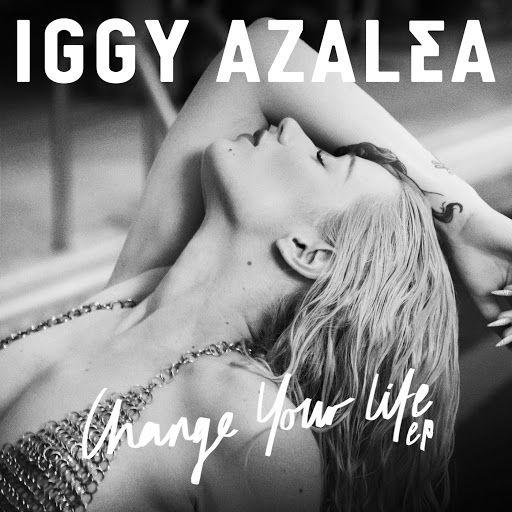 ▶ Iggy Azalea - Change Your Life (Explicit) ft. T.I. - #Dinah2014