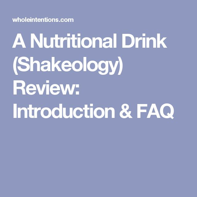 A Nutritional Drink (Shakeology) Review: Introduction & FAQ
