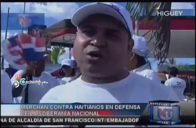 Marchan Contra Haitianos En Defensa De La Soberania Nacional #Video