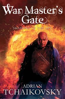 COMING SOON: War Master's Gate: Book Nine in the Shadows of the Apt series
