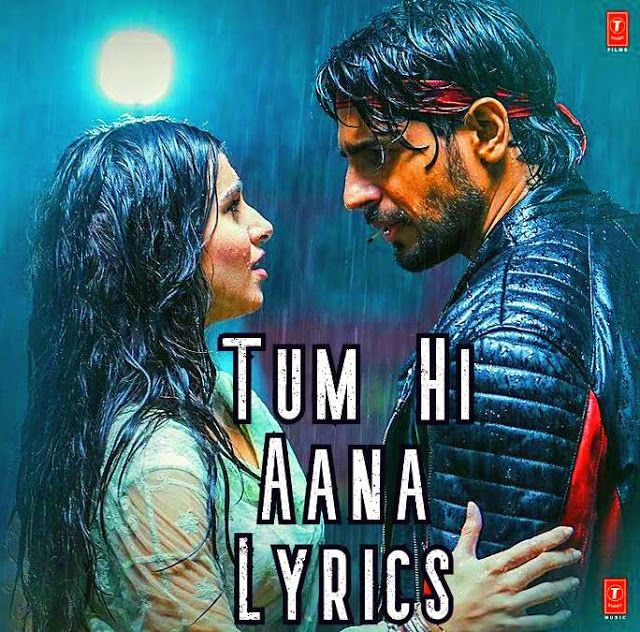 Tum Hi Aana Song Lyrics & Video Song in 2020 | Song lyrics ...