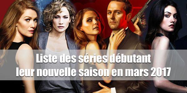 Dates et trailers de toutes les nouvelles saisons de séries U.S. et U.K. débutant en mars 2017