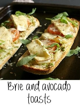 Brie and avocado toasts.  Maybe with artichoke hearts too??