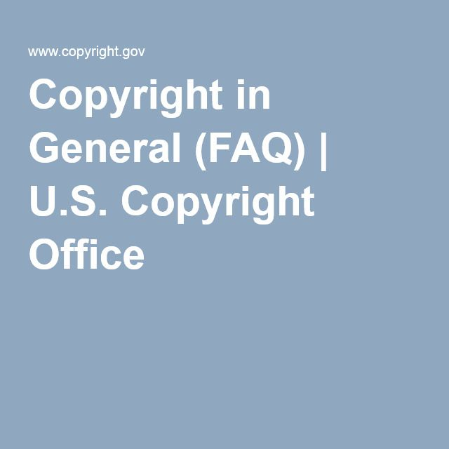copyrightcopyright in general faq us copyright office