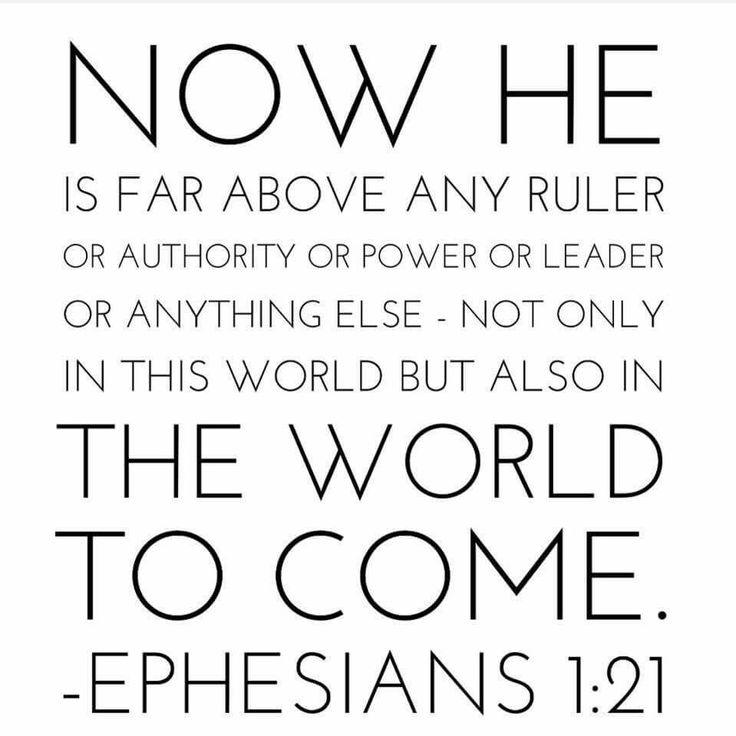 Jesus is far above ANY ruler   Or authority  Or power  Or leader  Or anything else,  Not only in this world, but the world to come.