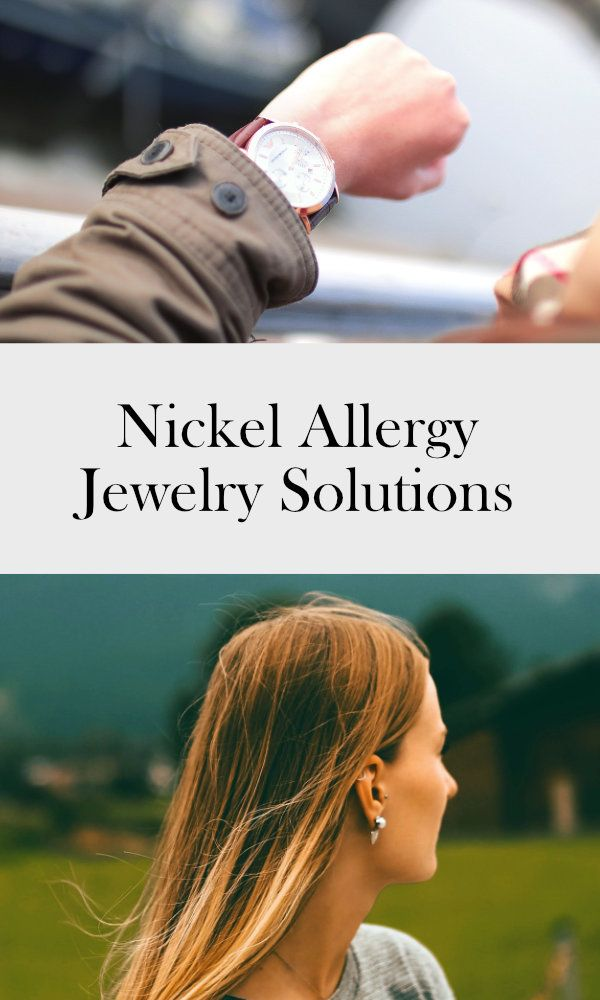 Nickel allergy jewelry solutions | Nickel sensitivity | earring hooks | timex watches | ourguidetotheeveryday.com