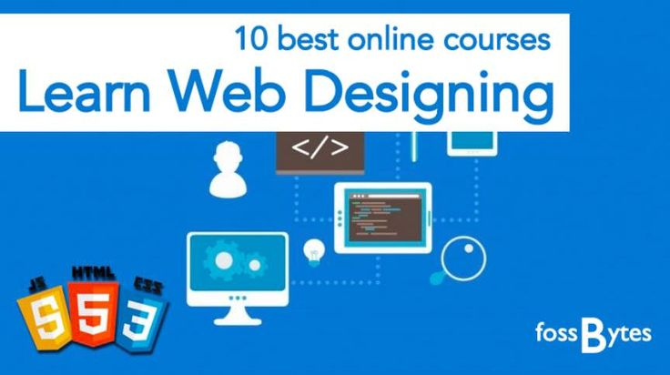 10 Best Online Web Design Courses — Learn How To Create Websites