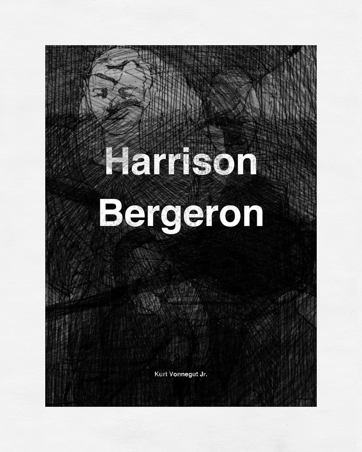 the importance of individuality in kurt vonneguts harrison bergeron Vocabulary from the kurt vonnegut's short story harrison bergeron i've provided some sample sentences use vocabularycom and any other reliable.