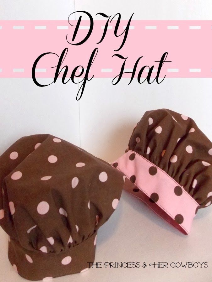 DIY Chef Hat Tutorial: The Princess & Her Cowboys #chefhat #sewing #giftidea #tutorial