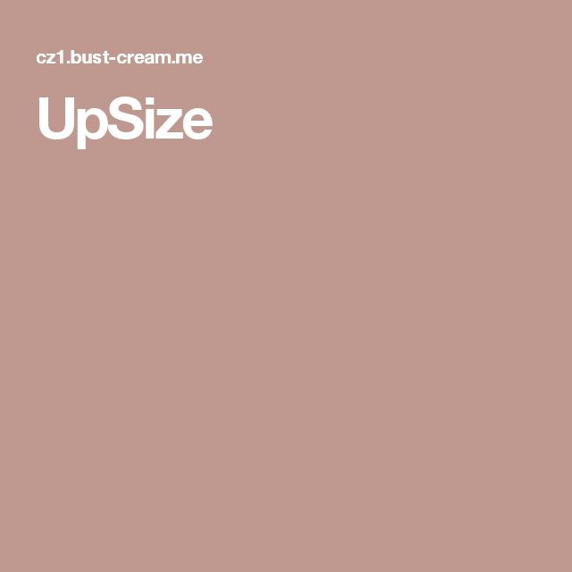 UpSize