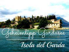 Geheimtipp Gardasee: Isola del Garda