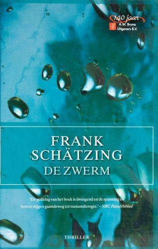 De zwerm - Frank Schätzing