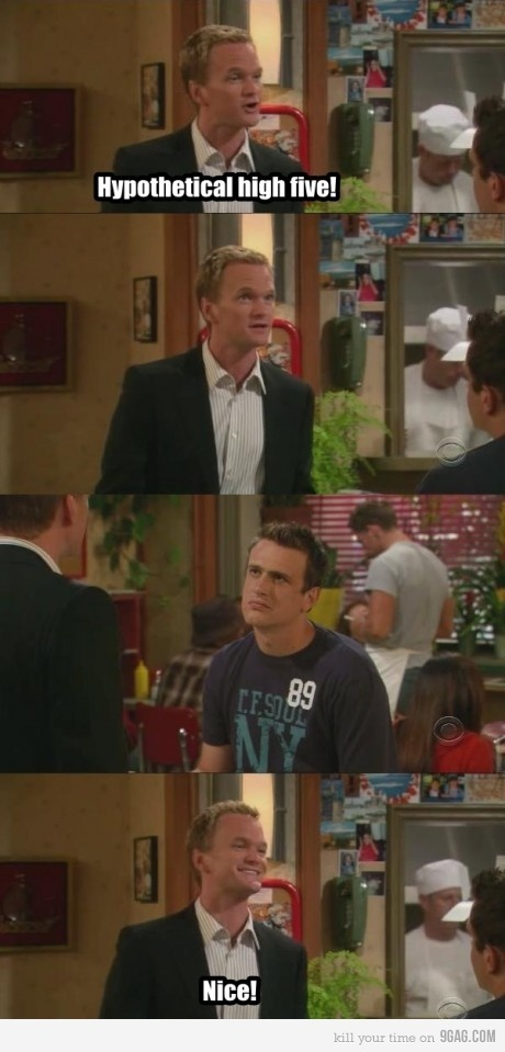 How I Met Your Mother <3 possibly favorite high five