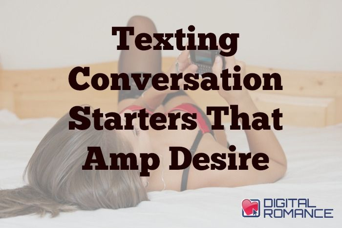 Texting Conversation Starters That Amp Desire - There you are, staring at your blank cell phone screen again, wondering how you can write something intriguing that will set your next text conversation on fire. Well, Claudia Cox of Text Weapon has four simple tips to fire up your texting game and hook em' in from message number 1! #texting #dating #advice