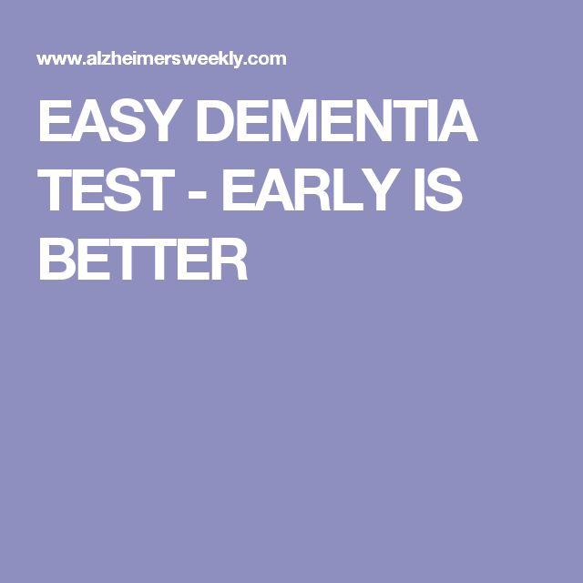 EASY DEMENTIA TEST - EARLY IS BETTER