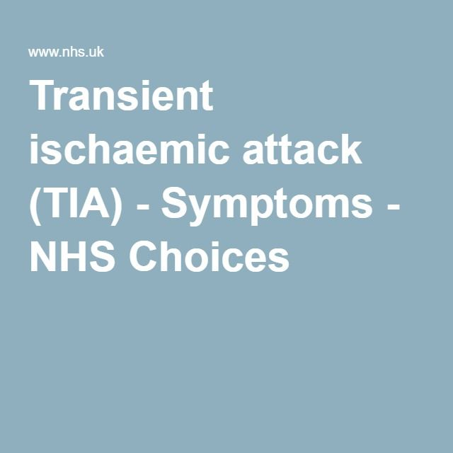 Transient ischaemic attack (TIA) - Symptoms - NHS Choices