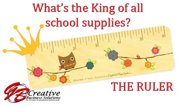 What's the King of all school supplies? ... The Ruler