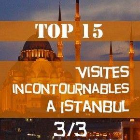 Visiter Istanbul : TOP 15 des visites incontournables lors d'un voyage à Istanbul 3/3