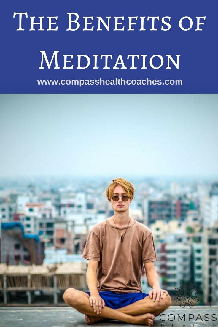 All about meditation. The benefits of meditating