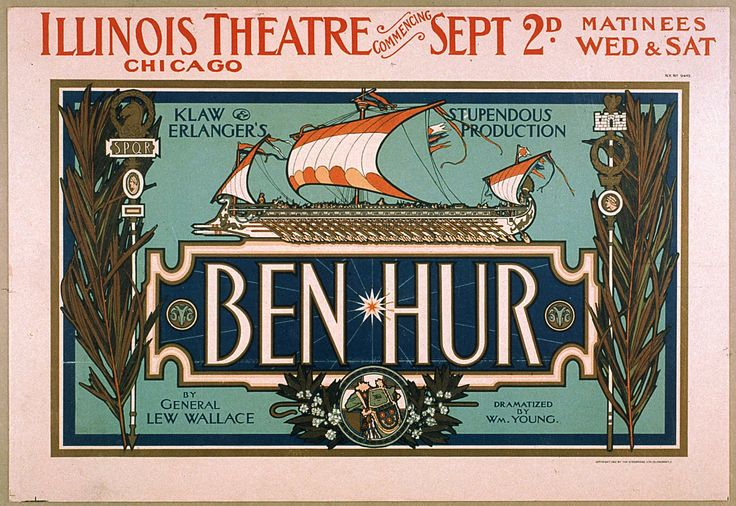 Ben-Hur Klaw & Erlanger's Vintage Theatrical Poster Ad, 1901 Chicago, classic, high resolution, Illinois, melodrama, performing arts, play, retro, stage, vintage #TheatricalPosters