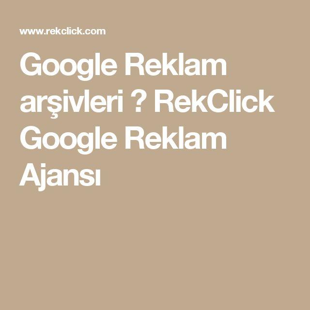 Google Reklam arşivleri ⋆ RekClick Google Reklam Ajansı