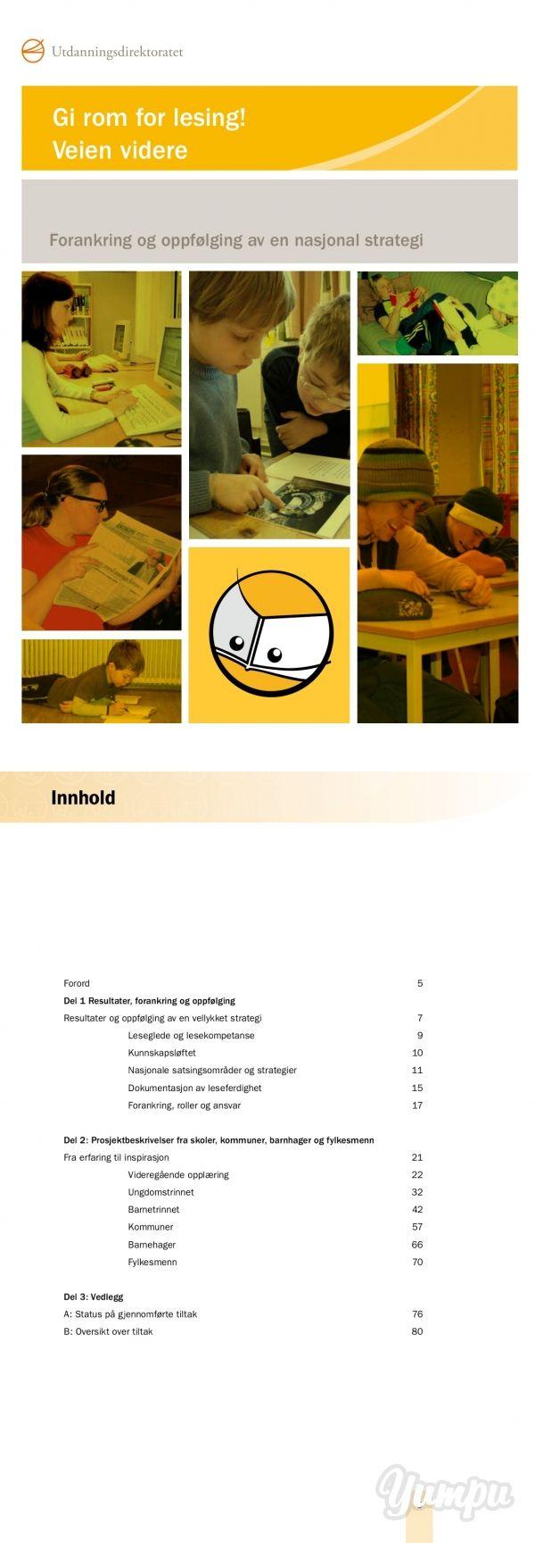 Gi rom for lesing! Veien videre - Udir.no - Magazine with 79 pages: Gi rom for lesing! Veien videre - Udir.no