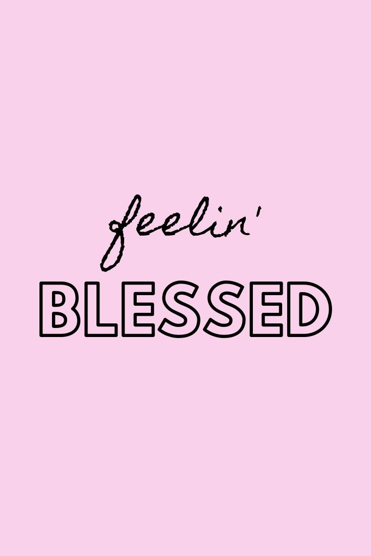 Feeling blessed  quotes, motivational quotes, quotes to live by