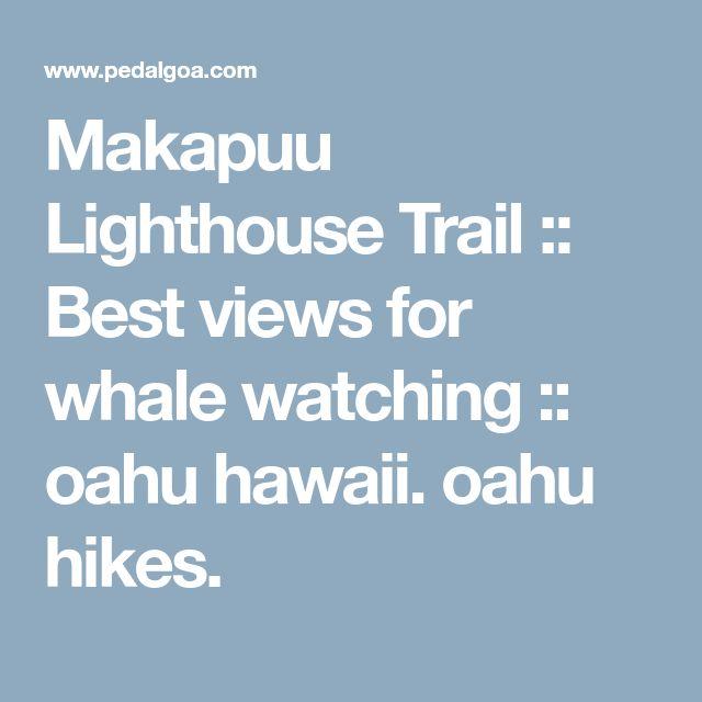 Makapuu Lighthouse Trail :: Best views for whale watching :: oahu hawaii. oahu hikes.