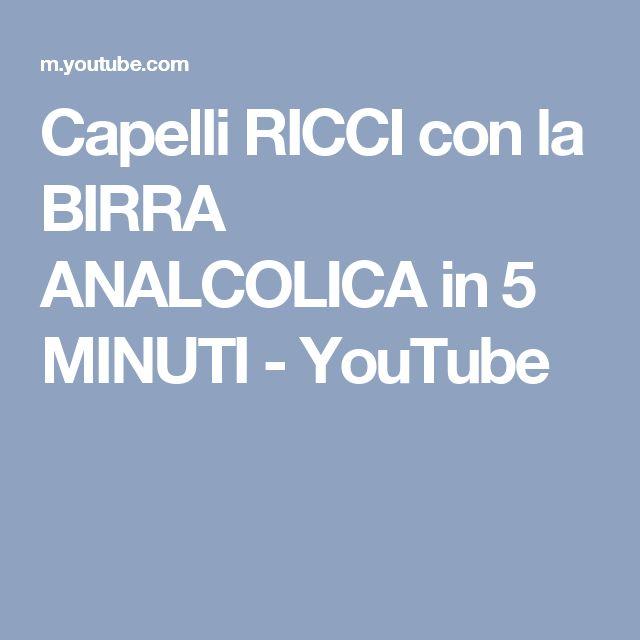Capelli RICCI con la BIRRA ANALCOLICA in 5 MINUTI - YouTube