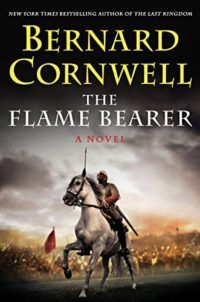 Bernard Cornwell's newest historical fiction read, The Flame Bearer, makes our list of must-read historical fiction.