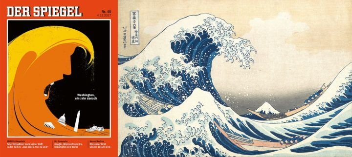 """#CoverStories 10 November 2017 — thoughtfulness in design — Der Spiegel (Germany), 4 November 2017 - Donald Trump - and Hokusai's famous woodblock print """"The Great Wave off Kanagawa""""."""