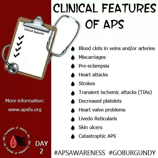 APS Awareness Month Day 2: Today we bring you some of the clinical features of #APS. As an APS patient, you know this list is not all inclusive. Please share this post and graphic on all social media platforms with the hashtags #APSAWARENESS and #GOBURGUNDY to help spread APS Awareness!