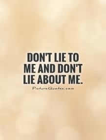 Image result for Quotes About Being Lied To